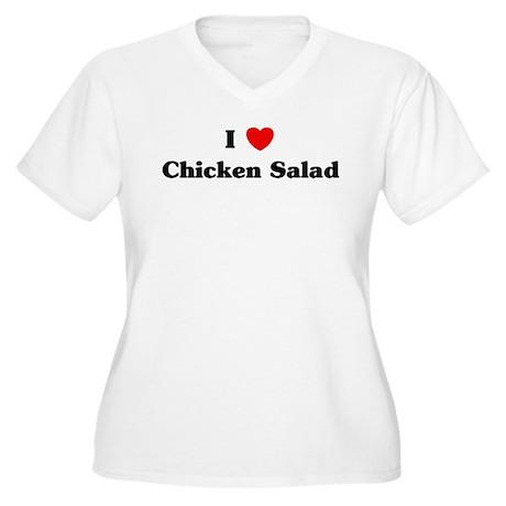 I love Chicken Salad Women's Plus Size V-Neck T-Sh