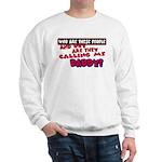 Calling Me Daddy Sweatshirt