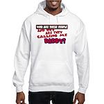 Calling Me Daddy Hooded Sweatshirt