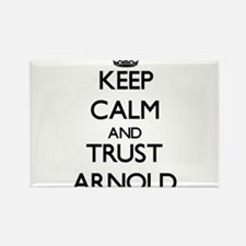 Keep Calm and TRUST Arnold Magnets