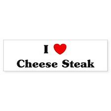 I love Cheese Steak Bumper Bumper Sticker