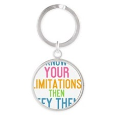 ipad Know your limitations then def Round Keychain