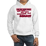 Calling Me Mommy Hooded Sweatshirt
