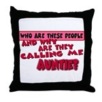Calling Me Auntie Throw Pillow