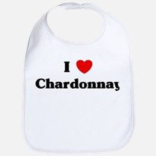 I love Chardonnay Bib