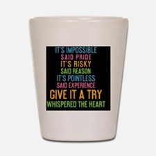 card Its impossible said pride. Its ris Shot Glass