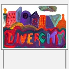 Divercity Yard Sign