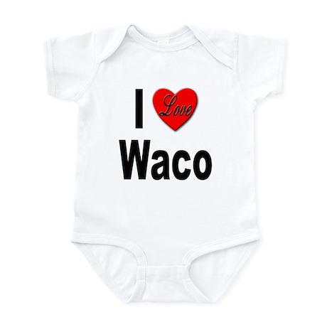 I Love Waco Infant Bodysuit