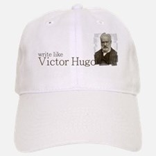 write like Victor Hugo Baseball Baseball Cap