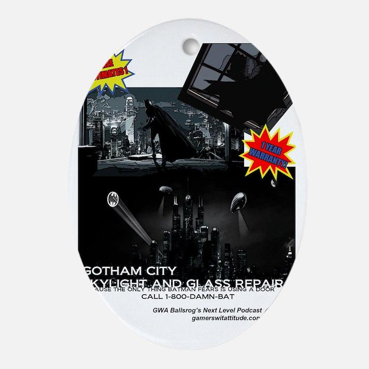 Gotham City Glass Repair Oval Ornament