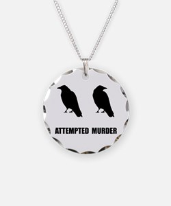 Attempted Murder Of Crows Necklace