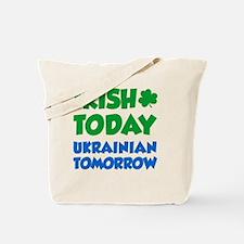 Irish Today Ukrainian Tomorrow Tote Bag
