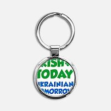 Irish Today Ukrainian Tomorrow Round Keychain