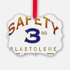 SAFETY THIRD Ornament
