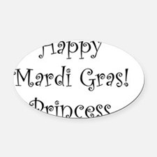 Happy Mardi Gras Princess Oval Car Magnet