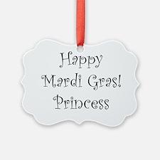 Happy Mardi Gras Princess Ornament