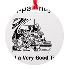 Apparently I had a Very Good Time Ornament