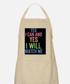 card Yes I can and Yes I will. Watch me. Apron