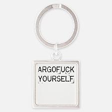 Argofuck Yourself Square Keychain