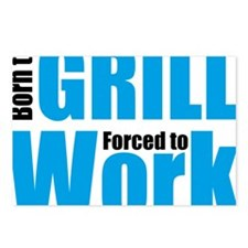 Born to grill forced to w Postcards (Package of 8)
