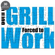 Born to grill forced to work Puzzle