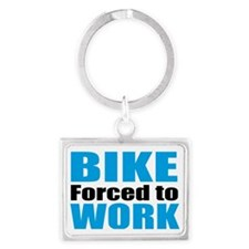 Born to ride my bike forced to  Landscape Keychain