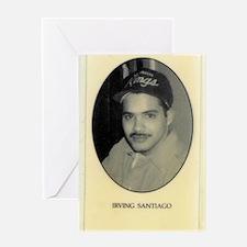Irving Santiago Greeting Card