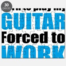 Born to play my guitar forced to work Puzzle