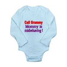 Call Grammy. Mommy Is Misbehaving! Body Suit