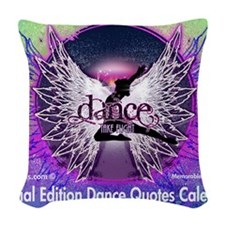 Dance Quotes Calendar Woven Throw Pillow