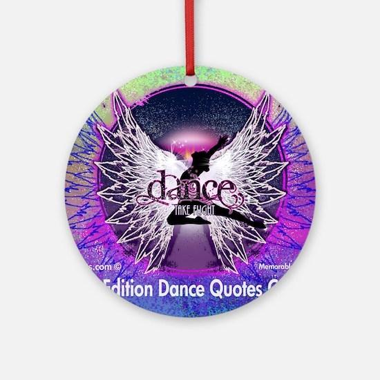 Dance Quotes Calendar Round Ornament