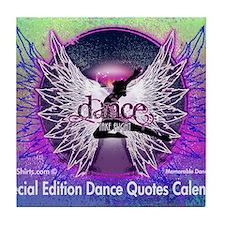 Dance Quotes Calendar Tile Coaster