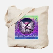 Dance Quotes Calendar Tote Bag