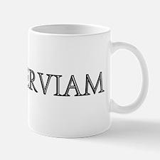 NON SERVIAM Mug