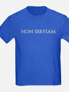 NON SERVIAM T