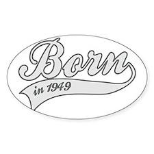 Born in 1949 - Birthday Decal