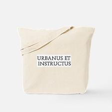 URBANUS ET INSTRUCTUS Tote Bag