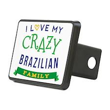 I Love My Crazy Brazilian  Hitch Cover