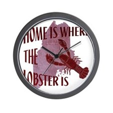Home Is Where The Lobster Is Wall Clock