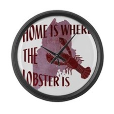 Home Is Where The Lobster Is Large Wall Clock