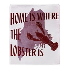 Home Is Where The Lobster Is Throw Blanket