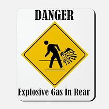 Danger Explosive Gas In Rear Mousepad