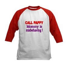 CALL PAPPY. Mommy Is Misbehaving! Baseball Jersey