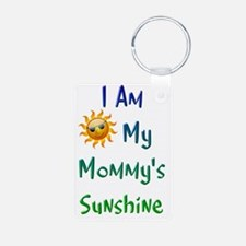 I Am My Mommy's Sunshine Keychains