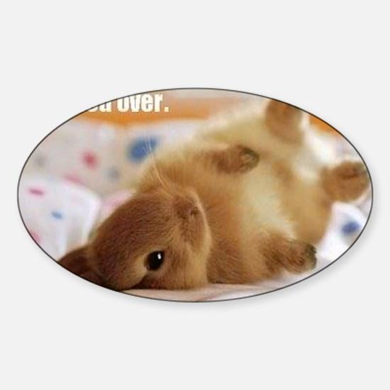Cute bunny fell over  Sticker (Oval)