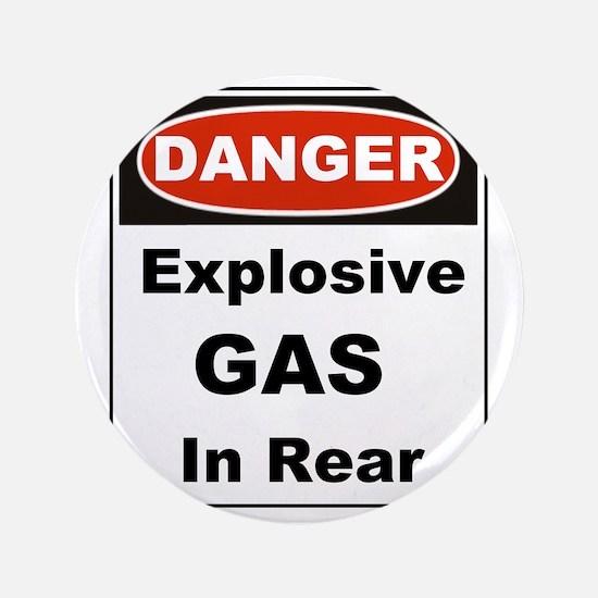 "Danger Explosive Gas In Rear 3.5"" Button"