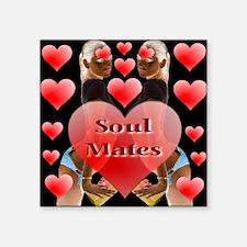 "Soul Mates Square Sticker 3"" x 3"""