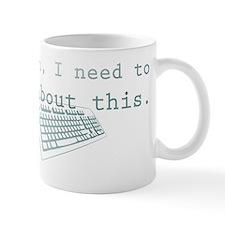 I Need To Blog This Mug