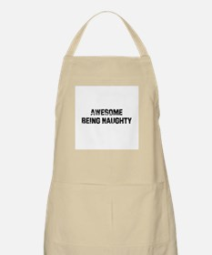 Awesome Being Naughty BBQ Apron