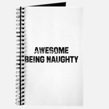 Awesome Being Naughty Journal